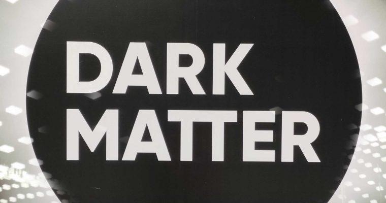 DARK MATTER | Kunst in Berlin